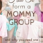Being a mom can be lonely. One of the first things you need to do is find a mommy group.
