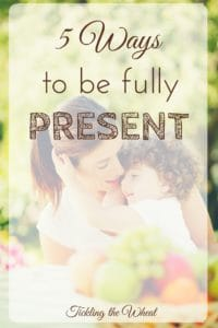 I totally multitask when I'm with my kids, but this is a great list of practical ways to be fully present.