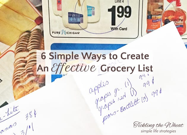There's more to creating a grocery list than just writing down random items. These 6 simple tips will help you easily create a grocery list.