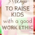 """As you raise kids with a good work ethic, you boost a feeling of community and togetherness as a family. Regardless of whether your kids seem to have a natural work ethic or need a little """"coaching,"""" these tips can help inspire your kids."""