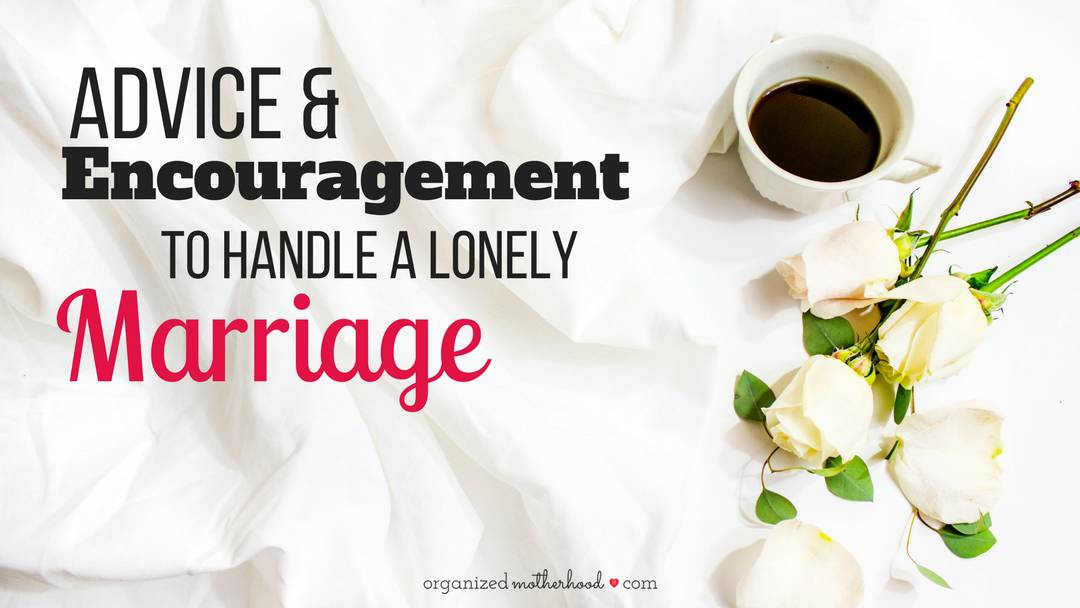 If you're stuck in a lonely marriage, these tips will help you cope. It's solid advice to gain a positive perspective, work on yourself, and love your marriage, even if you feel alone.