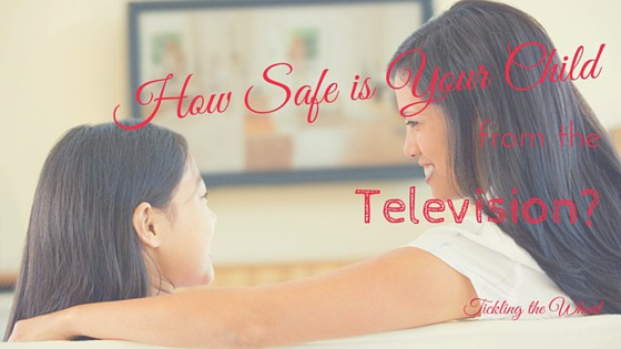 How Safe Is Your Child From the Television?
