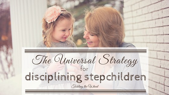 The Universal Strategy for Disciplining Stepchildren