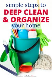 Deep clean and organize your home with these simple steps