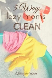 When you have kids, any amount of cleaning improves the situation. Clean your house the lazy mommy way and be done with it!