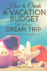 Vacations are a time to kick back and relax, but planning a vacation can be stressful. Here's how to create a vacation budget (with a free printable trip planner).
