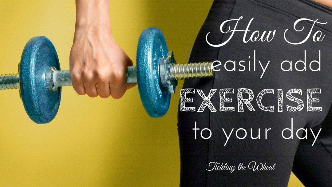 How to Easily Add Exercise to Your Day