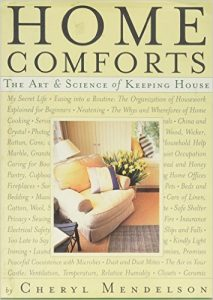 Home Comforts is a comprehensive book for newbie homemakers and experienced home managers.