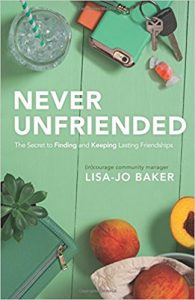 If you're struggling to find or maintain friendships in motherhood, Never Unfriended is a fresh, honest how-to guide.