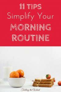 Getting the kids out the door can be a challenge, but these 11 tips to simplify your morning routine make it so much easier.