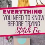 Thinking about trying Stitch Fix? This list of FAQs is everything you need to know before you sign up for your first shipment.
