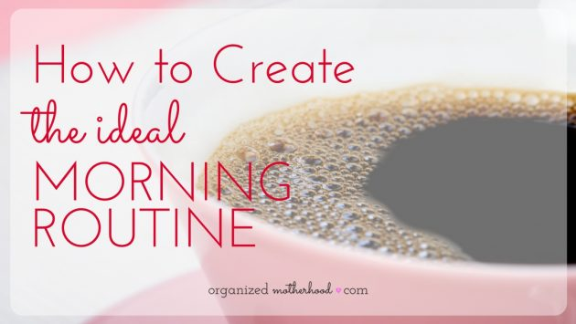 Create a schedule and simplify your morning routine with these tips.