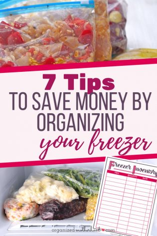 Organize your freezer to save time and money on your grocery budget with these 7 tips. Includes a free printable freezer inventory checklist!