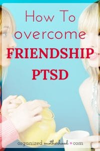 Learn how to overcome friendship PTSD and create lasting, meaningful friendships.