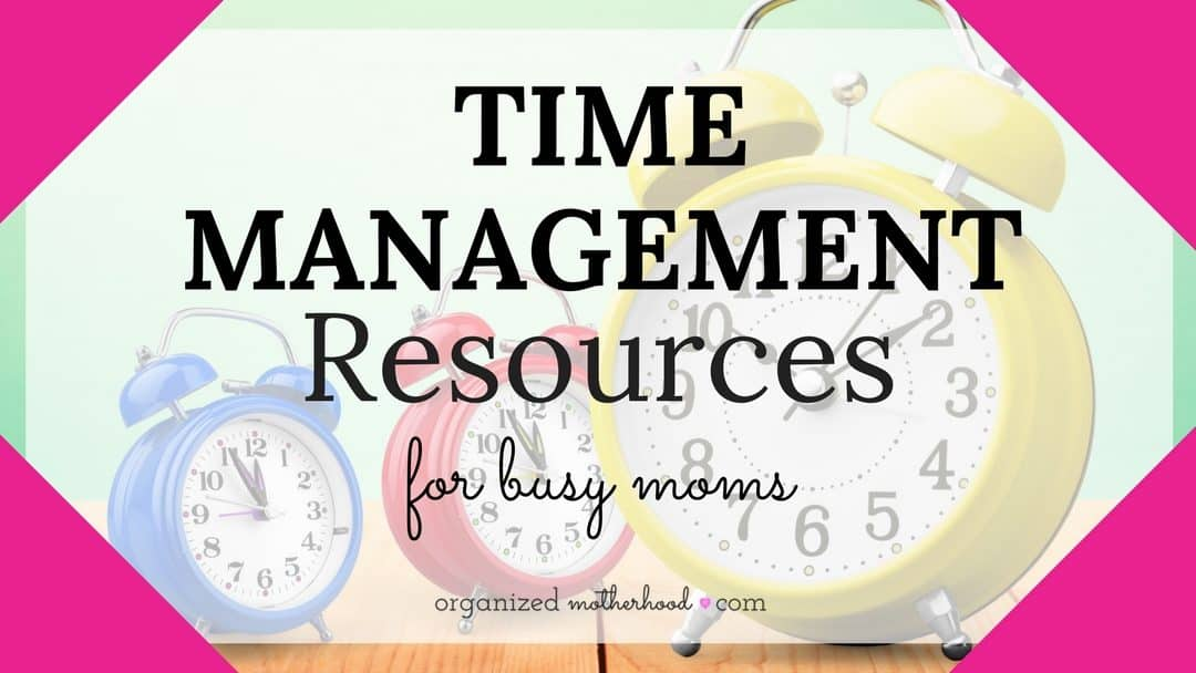 These resources will help you set goals and be more productive in motherhood.