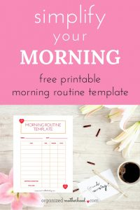 Get your morning off to the right start with this printable morning organizer.