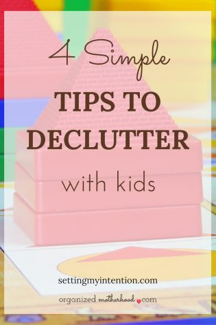 Struggling to organize your kids' clothes, toys, and clutter? Learn how to declutter with kids in four simple steps.