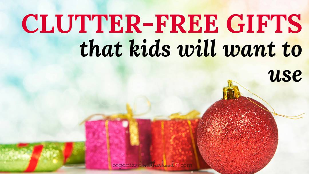 These non-toy, clutter-free gifts are fun Christmas gifts for kids.