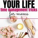 time management tricks for moms