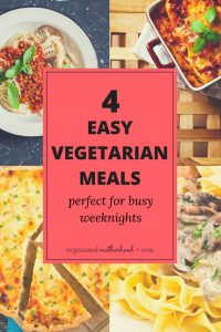 These 4 savory vegetarian recipes are so easy to make. They're the perfect comfort food to make on busy weeknights.