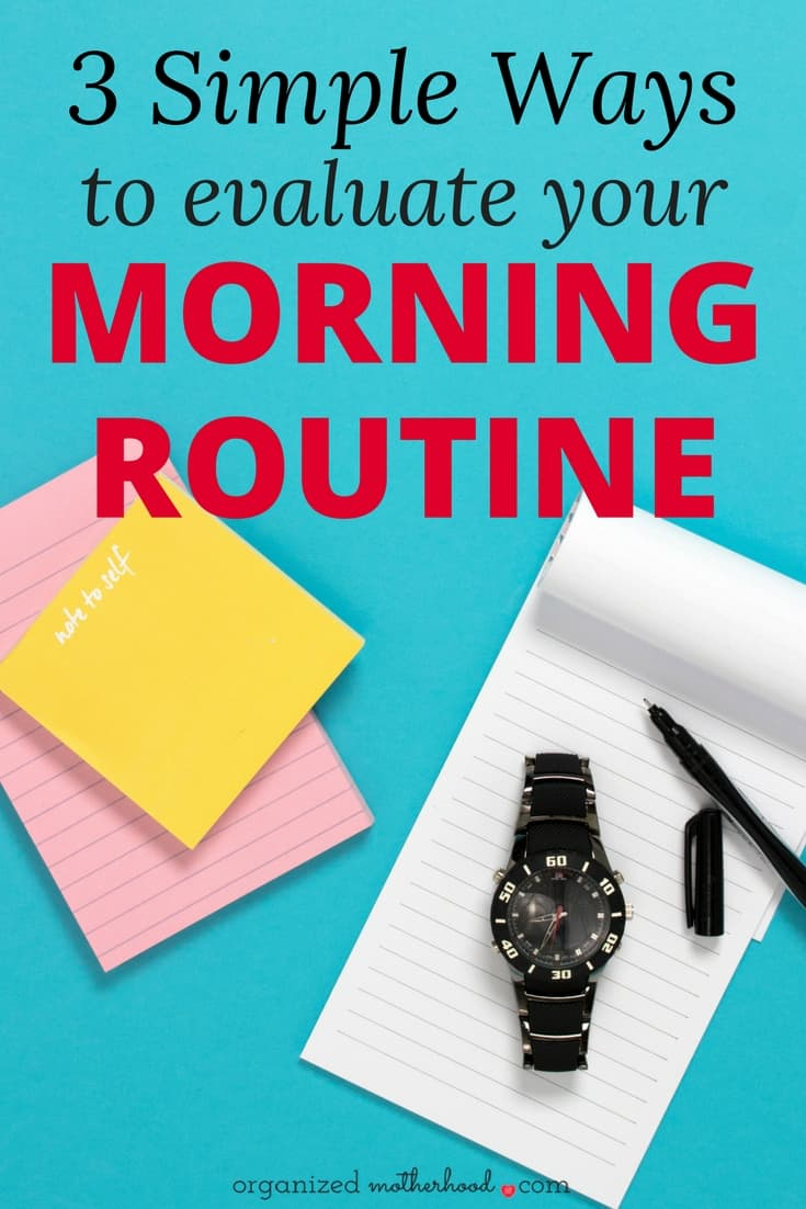 Create a morning routine that works with these 3 simple tips. Planning a productive day as a busy mom is challenging, but these ideas will help you create a daily plan to make your goals a priority - even if your schedule changes.