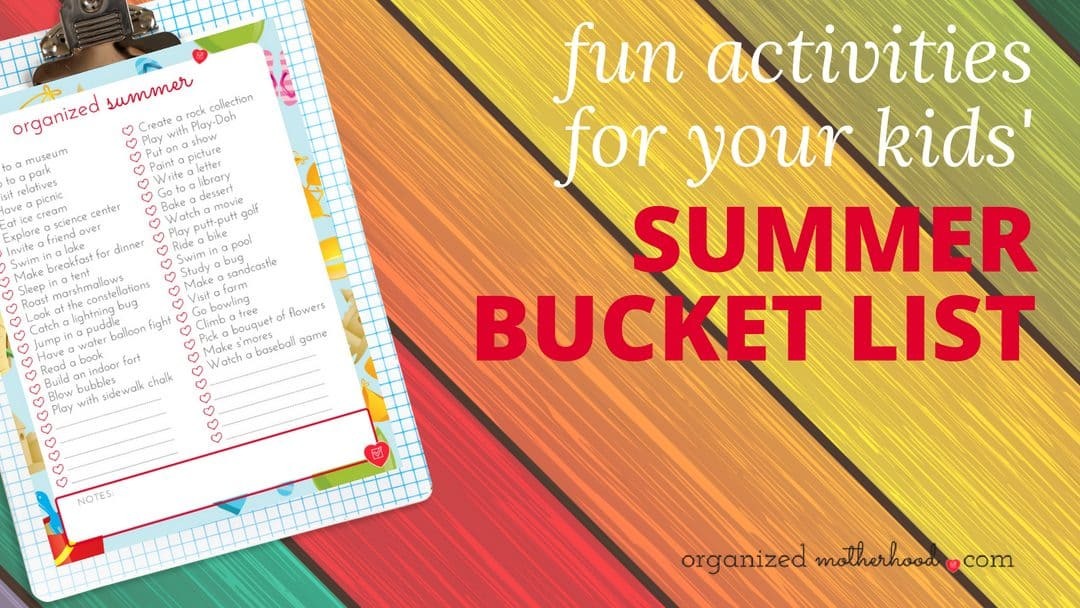 Use a summer bucket list as inspiration to keep your kids active and entertained during summer vacation or school holidays.