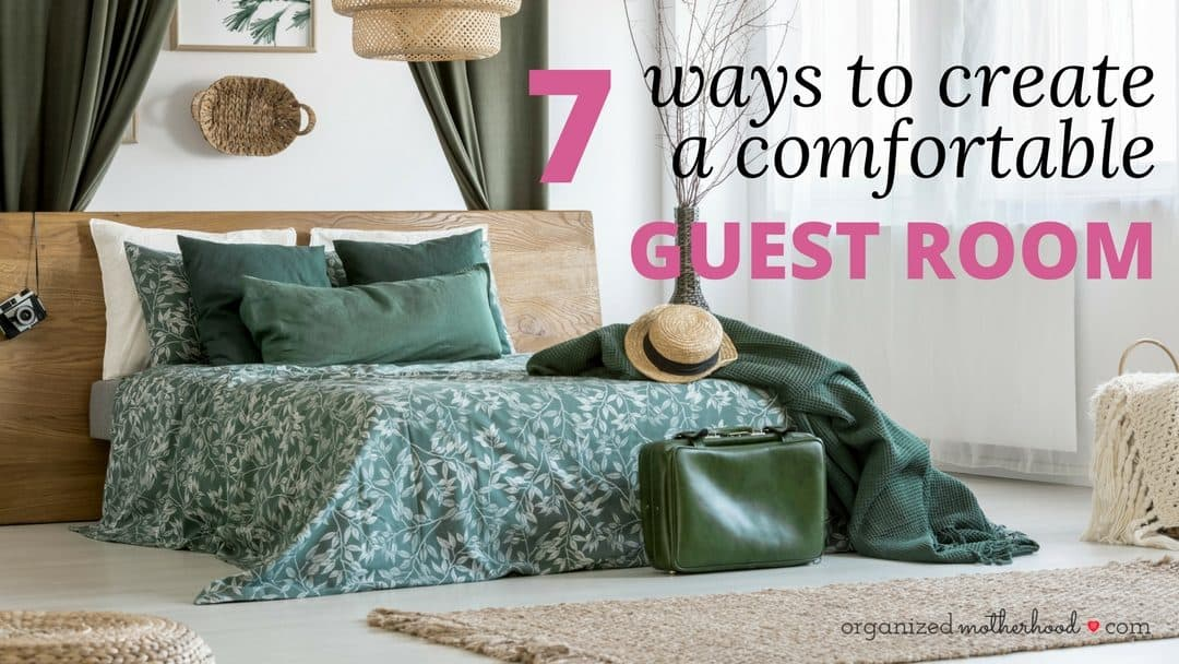 7 Steps to Create a Welcoming Guest Retreat