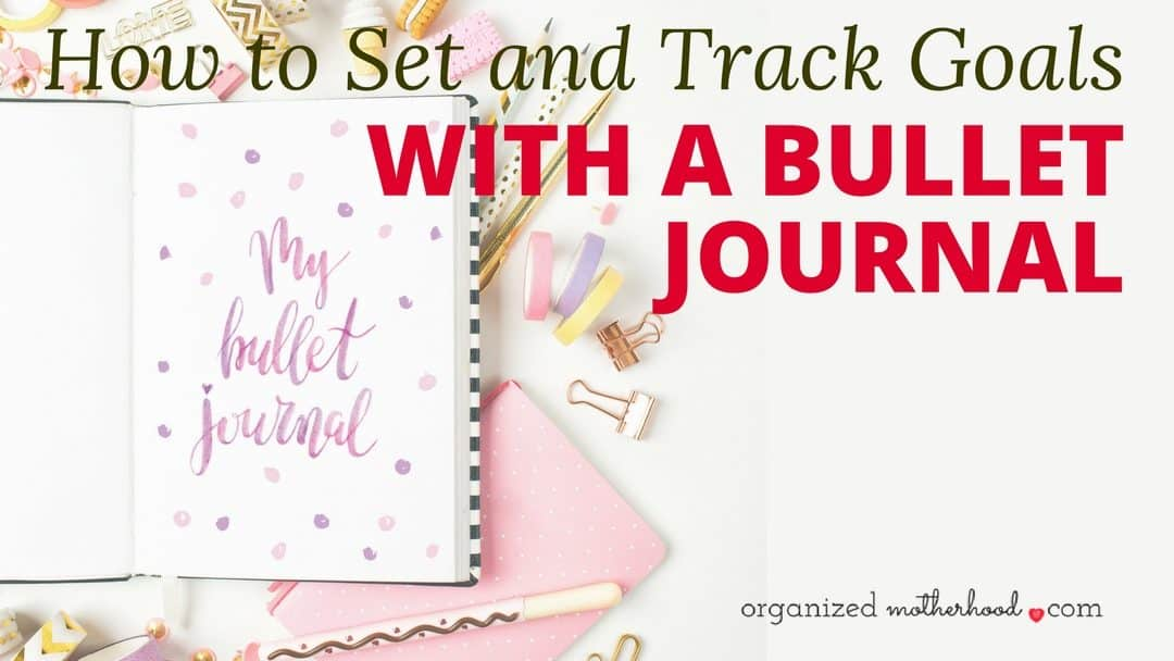 How to Set Goals Using a Bullet Journal