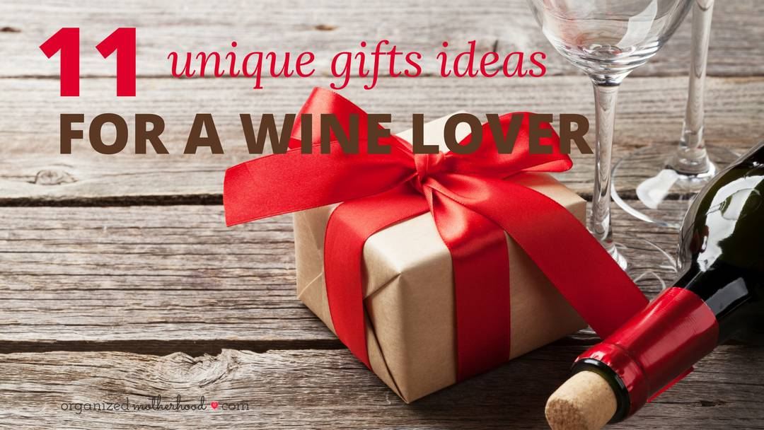 The 11+ unique gifts for wine lovers are perfect to give as Christmas, Mother's Day, or even to a friend. Includes a free set of printable gift tags!