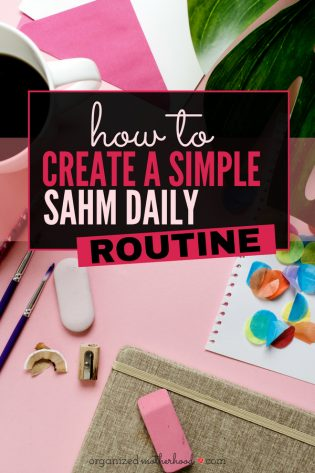 Create a simple daily routine - perfect for stay-at-home moms. Even on the days when you don't leave the house, keep your life organized. Use the free printables to set up your ideal week and create a weekly routine that's perfect for your family.