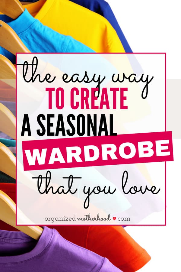 These tips will help you declutter your clothes and create a seasonal wardrobe that matches your style and budget!