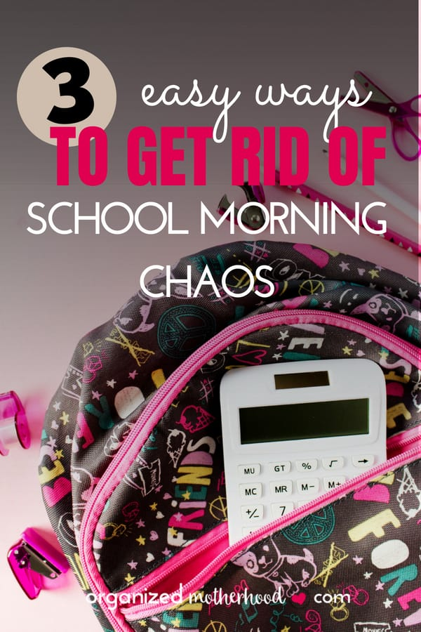 Make your kids' morning routines for school easy with these 3 tips. Get your kids ready and out the door without nagging!