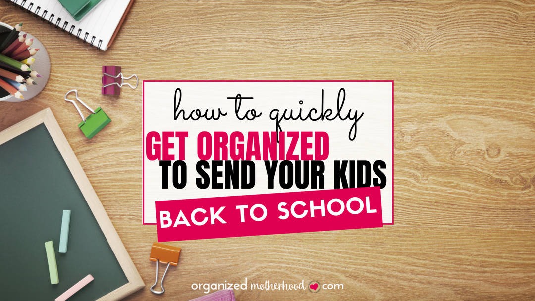 Back to school organization for moms - these simple tips to organize your house, kids' backpacks, and even meal plans will help you simplify and de-stress at the end of summer.