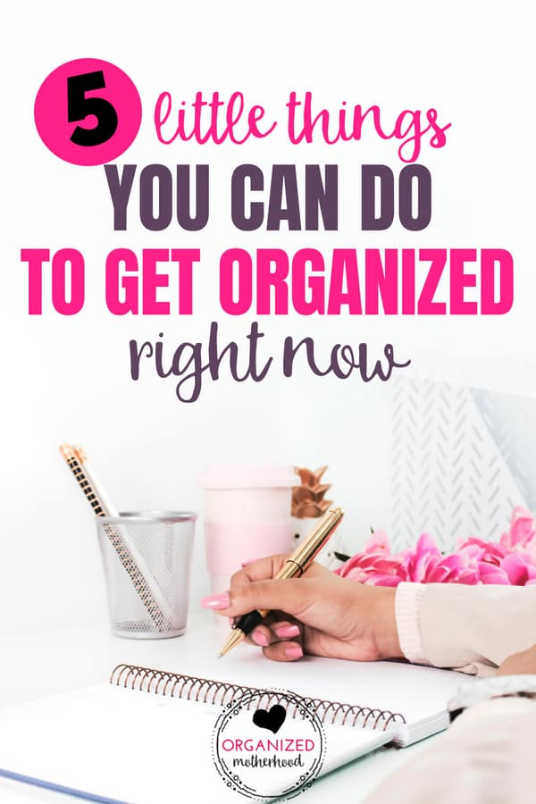 These 5 simple tips to organize your life can stop the overwhelm and help you stay organized and focused, even when you're a busy mom. I do these five little things every day to stay productive.
