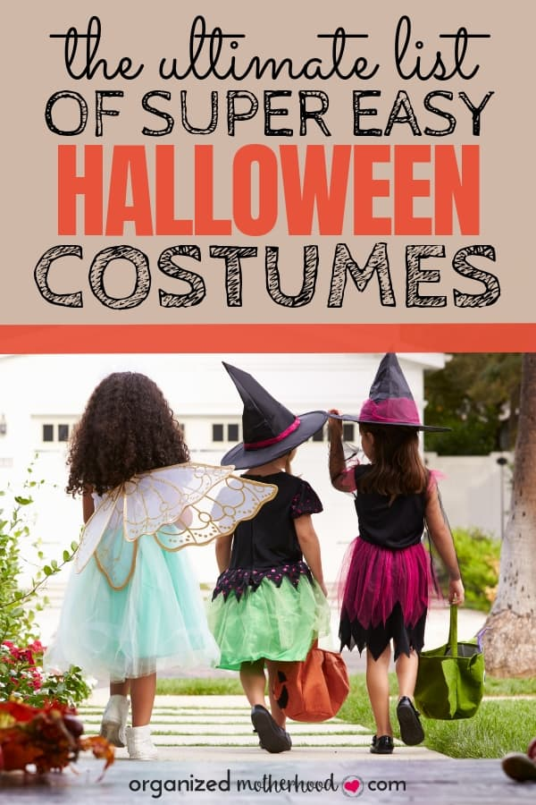 This is such a great list of Halloween costumes for everyone in your family. With adorable baby costume ideas, superhero and villain ideas, matching couples costumes, scary costume ideas, and toddler Halloween costumes, this list has so many great ideas to make trick-or-treating fun! #halloween #costumeideas #toddlercostumes #babycostumes #trickortreat #adultcostumes #organizedmotherhood