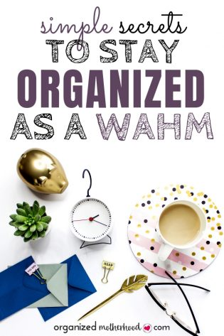 These simple ideas to stay organized at home, especially as a WAHM trying to balance family, home, and career, will save you so much stress. Simplify your to-do list and daily routine now!