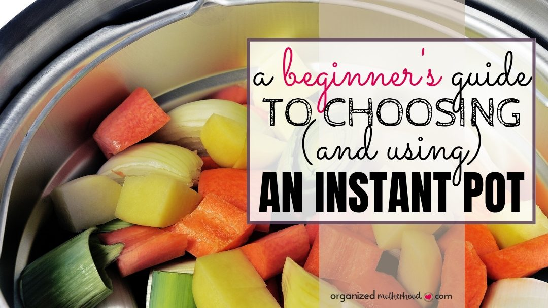 Trying to choose the right Instant Pot or use it for the first time? These tips for beginners will help you find recipes and get comfortable using a pressure cooker.