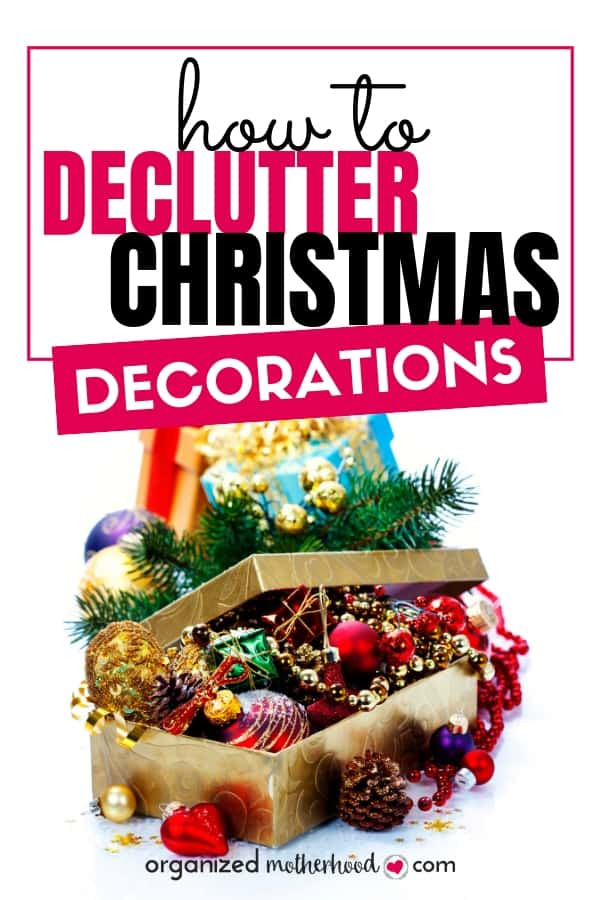 Declutter Christmas decorations with these simple tips to clean and organize before and after the holiday.