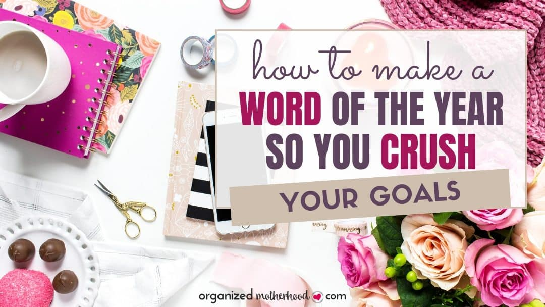 How to Make Your Word of the Year Fit Your Life