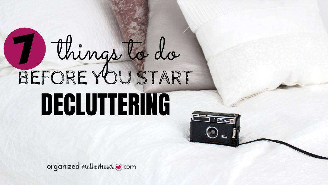 Things to Do Before Decluttering