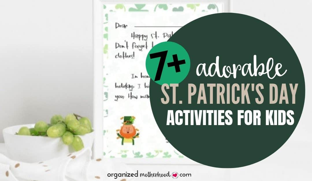 7+ Cute St. Patrick's Day Ideas for Kids