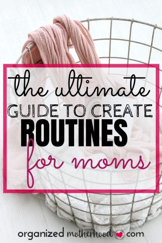 Create amazing routines for moms with these tips to improve your morning routine, ideas for making a cleaning schedule, and getting organized as a SAHM or working mom.