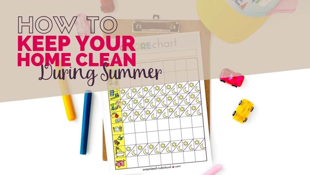 How to Keep Your Home Clean During the Summer