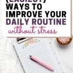create a daily routine with these easy tips