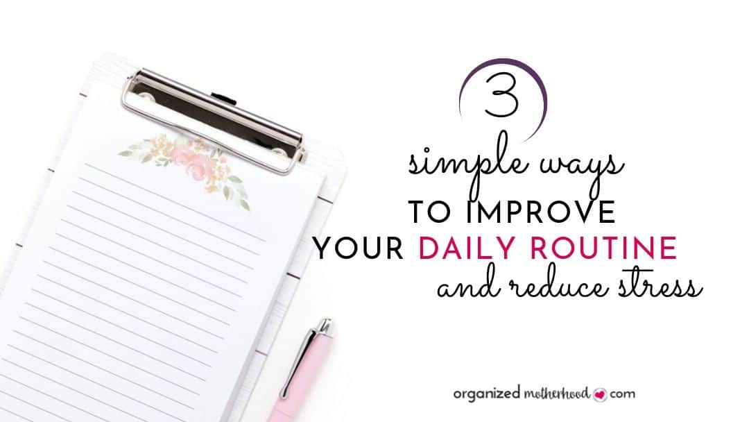 how to improve your daily routine
