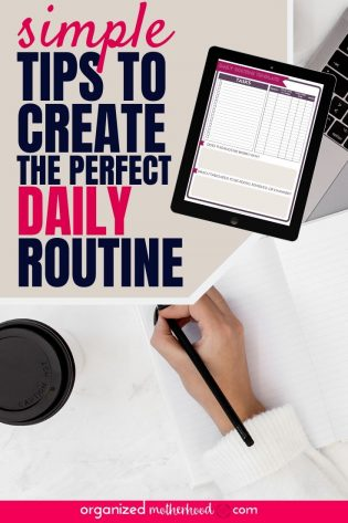 How to create a routine. Easy tips to create a daily schedule with free printable daily routine worksheet.