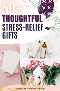 Stress Relief Gifts for Mom Friends