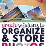 simple solutions for photograph storage and organization