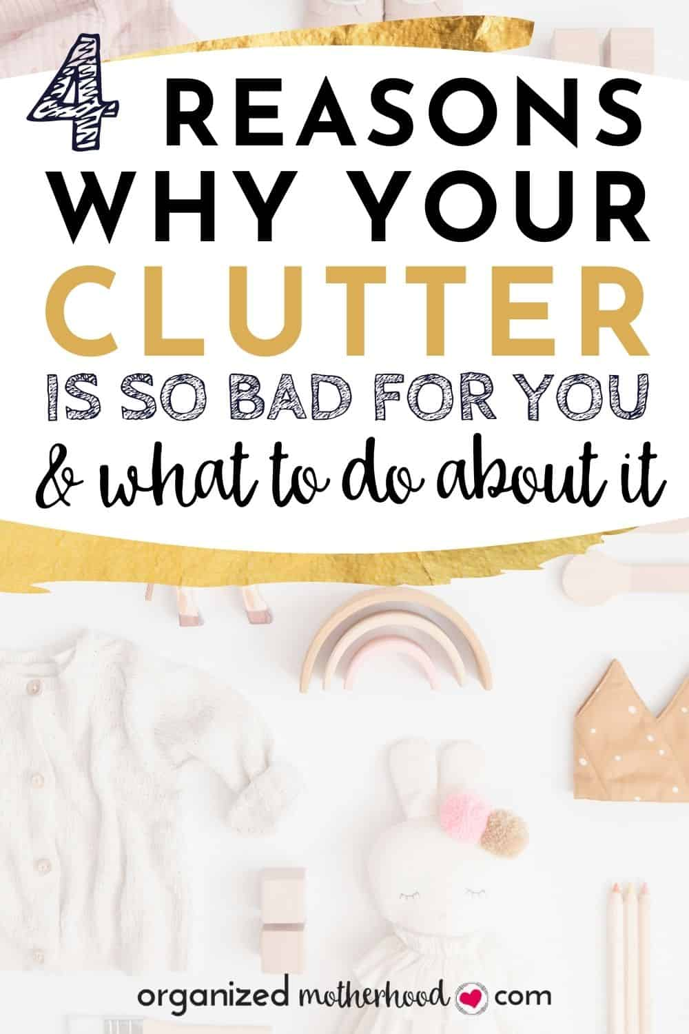 why clutter is bad