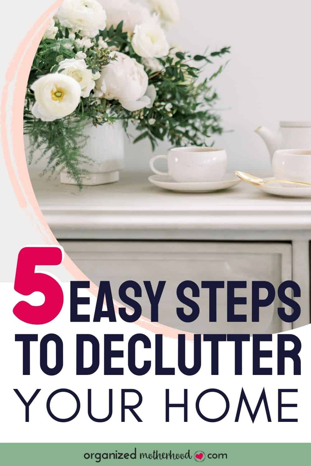 5 easy steps to declutter your home